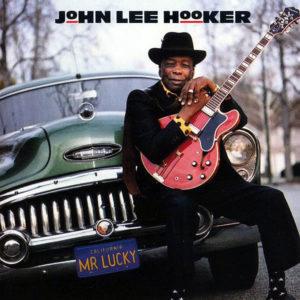 JOHN LEE HOOKER – Mr Lucky