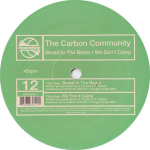THE CARBON COMMUNITY – Broad In The Beam/We Don't Camp
