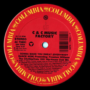 C & C MUSIC FACTORY - Gonna Make You Sweat ( Everybody Dance Now ) Remixes