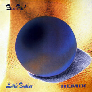 BLUE PEARL - Little Brother Remix
