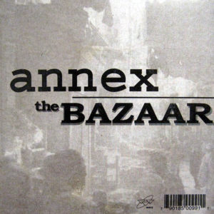 ANNEX – The Bazaar