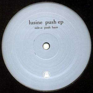 LUSINE – Push EP