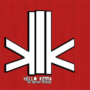 KENNA – The Freetime Re:Mixes