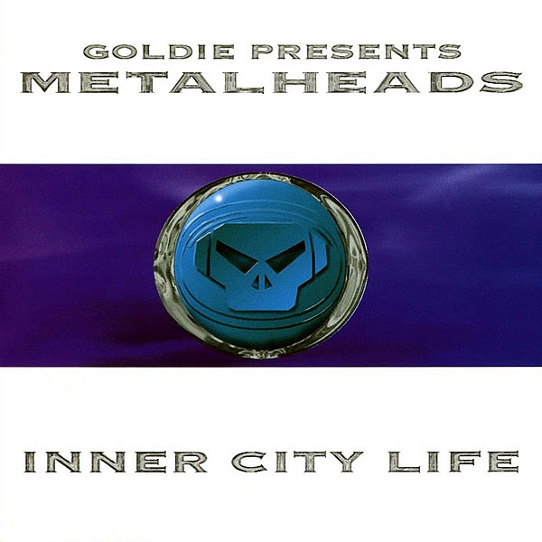 GOLDIE presents METALHEADS - Inner City Life