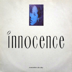 INNOCENCE – Remember The Day