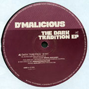D'MALICIOUS – Dark Tradition EP