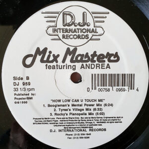 MIX MASTERS feat ANDREA – How Low Can U Touch Me