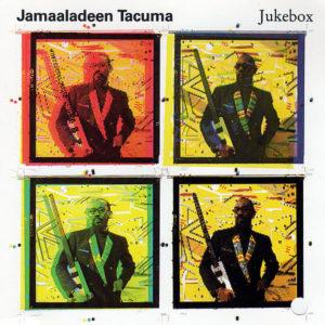 JAMAALADEEN TACUMA – Jukebox