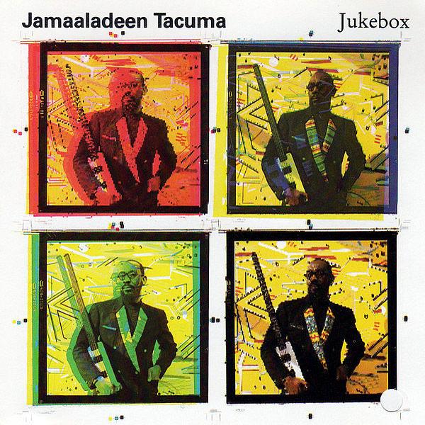 JAMAALADEEN TACUMA - Jukebox