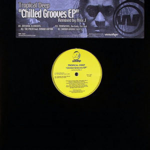 TROPICAL DEEP - Chilled Grooves EP