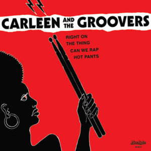 CARLEEN & THE GROOVERS – Can We Rap