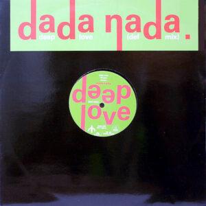 DADA NADA – Deep Love