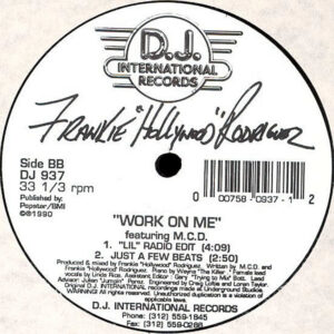"FRANKIE ""HOLLYWOOD"" RODRIGUEZ – Work On Me"