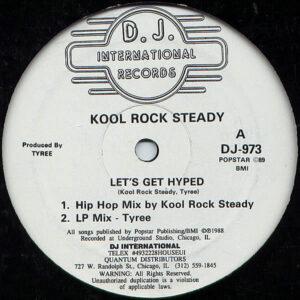 KOOL ROCK STEADY – Let's Get Hyped