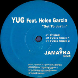 YUG feat HELEN GARCIA - Got To Just
