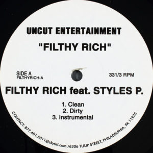FILTHY RICH feat STYLES P - Filthy Rich B/W Just Like Yall