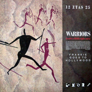 FRANKIE GOES TO HOLLYWOOD – Warriors