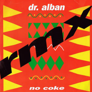 DR ALBAN – No Coke/Hello Afrika! Remixes