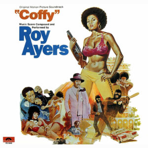 ROY AYERS - Coffy Original Motion Picture Soundtrack