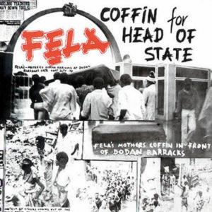 FELA ANIKULAPO KUTI & THE AFRICA '70 – Coffin For Head Of State