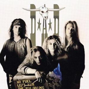 D.A.D. – No Fuel Left For The Pilgrims