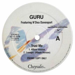 GURU feat N'DEA DAVENPORT – Trust Me