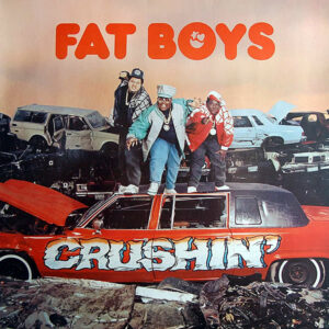 FAT BOYS – Crushin'