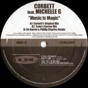 CORBETT feat MICHELLE G - Music Is Magic