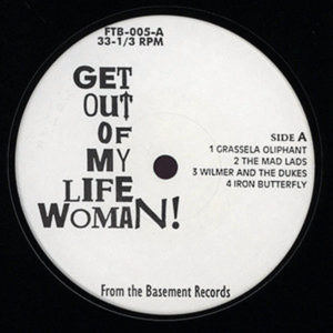 VARIOUS - Get Out Of My Life Woman!