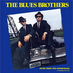 THE BLUES BROTHERS – The Blues Brothers O.S.T.