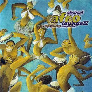 VARIOUS – Abstract Afro Lounge IV