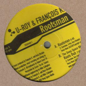 U-ROY & FRANCOIS K. – Rootsman