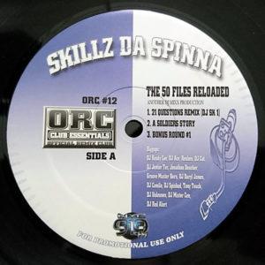 SKILLZ DA SPINNA - The 50 Files Reloaded
