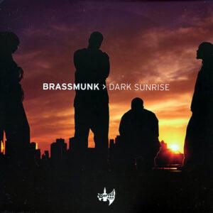 BRASSMUNK – Dark Sunrise
