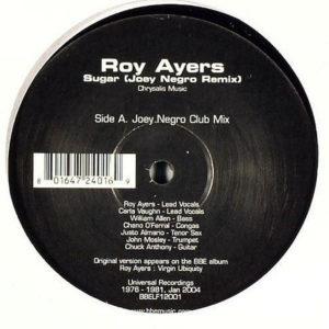 ROY AYERS – Sugar Remixes