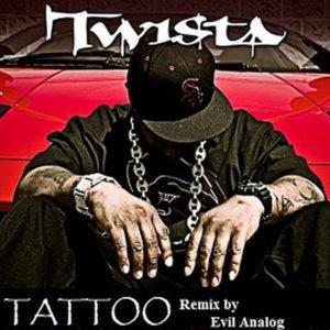 TWISTA feat LEGIT BALLAZ - Tattoo Remix