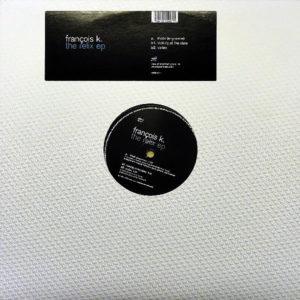FRANCOIS K – The Relix EP