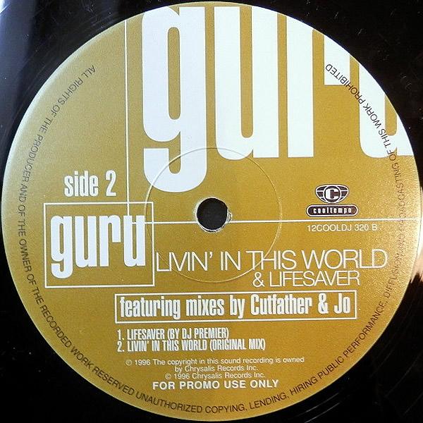 GURU - Livin' In This World/Lifesaver