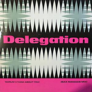 DELEGATION – Darlin' ( I Think About You )