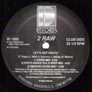 2 RAW – Shake Yo Rump To The Funk