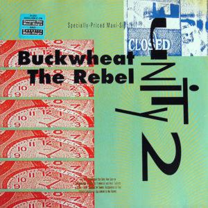 UNITY 2 - Buckwheat The Rebel