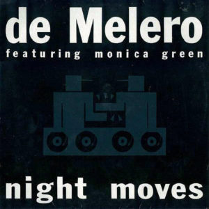 DE MELERO feat MONICA GREEN – Night Moves