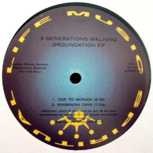 3 GENERATIONS WALKING – Groundation EP