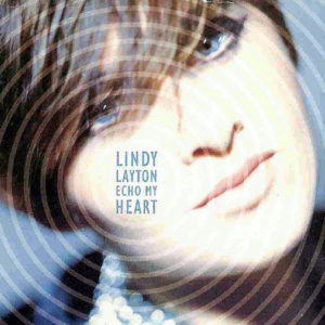 LINDY LAYTON – Echo My Heart