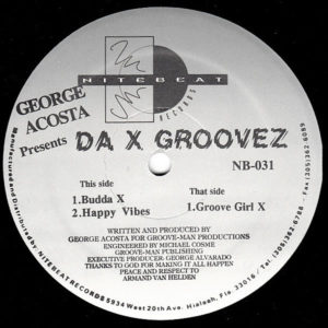 GEORGE ACOSTA presents – Da X Groovez