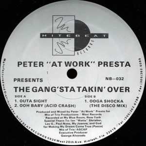 """PETER """"ATWORK"""" PRESTA - The Gang'sta Takin' Over"""