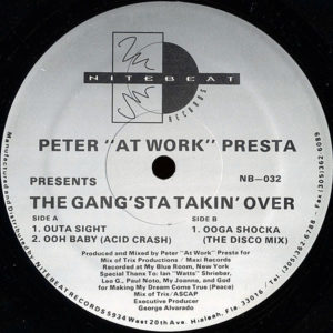 """PETER """"ATWORK"""" PRESTA – The Gang'sta Takin' Over"""