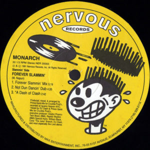 MONARCH - Forever Slammin'/I'll Be Right There