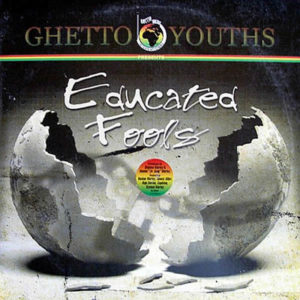 MARLEY BOYZ – Educated Fools
