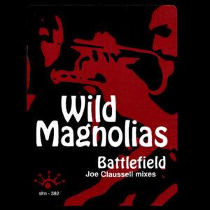 THE WILD MAGNOLIAS - Battlefield
